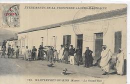 Maroc, MARTINPREY-du-KISS,La Grande Rue, Evénements De La Frontière Algéro-Marocaine, Scan Recto-Verso - Altri