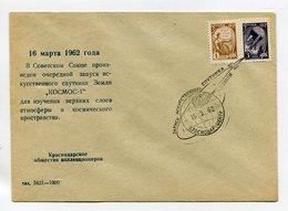 SPACE COVER USSR 1962 MARCH 16 1962 KOSMOS-1 SATELLITE LAUNCH KRASNODAR Kra - Russia & USSR