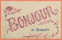 Bonjour De Dompaire (petites Perles) - Dompaire