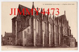 CPA - HERBIGNAC 44 Loire Inf. - L' Eglise  ( Côté Sud ) - N° 2 - Edit. F. Chapeau  Nantes - Herbignac
