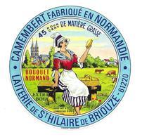 ETIQUETTE De FROMAGE..CAMEMBERT Fabriqué En NORMANDIE..Bouquet Normand.. Laiterie De ST HILAIRE De BRIOUZE ( Orne 61) - Cheese