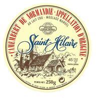 ETIQUETTE De FROMAGE..CAMEMBERT De NORMANDIE..Saint Hilaire.. Laiterie De ST HILAIRE De BRIOUZE ( Orne 61) - Cheese