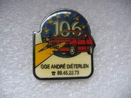 Pin's Garage, Concessionnaire PEUGEOT André DIETERLEN. Peugeot 106 - Peugeot
