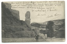 CPA MEYRARGUES / RUINES DE L'AQUEDUC ROMAIN DE TRACONADE / 1904 / CONSTANTINE ALGERIE / CONVOYEUR LIGNE PERTUIS A GAP - Meyrargues