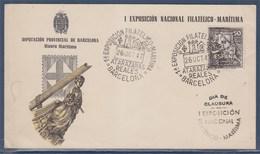 = Espagne Exposition Philatélique Nationale Maritime Carte Barcelone 26.10.1947 Jour De Cloture. Arsenal Royal - 1931-50 Covers