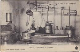 LE CANTAL PITTORESQUE La Fabrication Du Fromage - Sin Clasificación