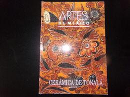 "Catalogue "" Artes De Mexico, Ceramica De Tonalà "" N° 14, - Revues & Journaux"
