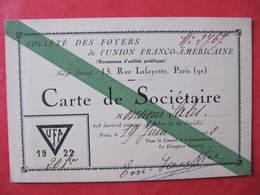 CARTE DE SOCIETAIRE - SOCIETE DES FOYERS DE L'UNION FRANCO-AMERICAINE - UFA 1922 - Cartoncini Da Visita