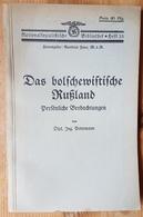 Nationalsozialistische Bibliothek Heft 33, Das Bolschewistische Russland, Persönliche Beobachtungen Von Dipl. Ing. Peter - Books