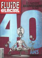 FLUIDE GLACIAL  N° 467   Couverture  GOTLIB  ( 40 ANS - NUMERO ANNIVERSAIRE 196 PAGES ) - Fluide Glacial