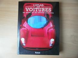 L'Atlas Des Voitures De Sport Et De Grand Tourisme - Auto