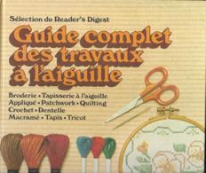 Livre,  Le Guide Complet Des Travaux à L'aiguille - Laine