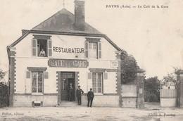 PAYNS - BEAU PREMIER PLAN DU CAFE DE LA GARE - BELLE CARTE ANIMEE -  TOP !!! - Autres Communes