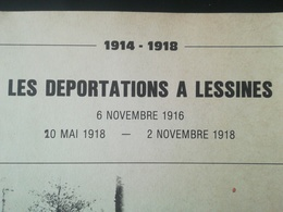 DÉPORTATIONS CIVILS BELGES DE LESSINES EN ALLEMAGNE GUERRE 1914 1918 TRAVAIL OBLIGATOIRE SYLLABUS TIRÉ 100 EXEMPLAIRES - Oorlog 1914-18