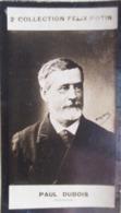 Paul DUBOIS Sculpteur Né à Nogent-sur-Seine (Aube) -  Beaux Arts - 2ème Collection Photo Felix POTIN 1908 - Félix Potin