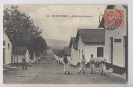 SATHONAY - 1907 - Camp Militaire - Allée Des Cuisines - Zouaves - Animée - Casernes