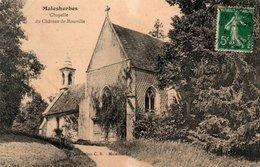 Carte Postale Ancienne - Circulé - Dép. 45 - MALESHERBES - Chapelle Du Chateau De ROUVILLE - Malesherbes