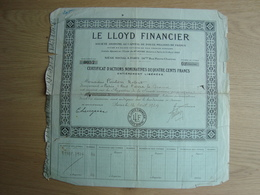 ACTION NOMINATIVES DE 400 FRANCS LE LLOYD FINANCIER - Shareholdings