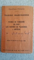 MARINE MARCHANDE PERMIS DE CONDUIRE EN MER LES NAVIRES DE PLAISANCE A MOTEUR  1966 TOULON - Mapas