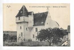 03 - AINAY-le-CHATEAU ( Allier ) - Château De Chandon - Autres Communes