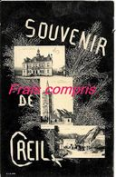 60 - Creil - Souvenir De Creil - 1906 - Creil