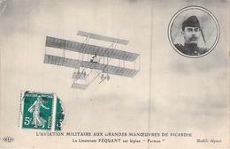 C P A L AVIATION MILITAIRE AUX GRANDES MANOEUVRES DE PICARDIE LIEUTENANT FEQUANT SUR FARMAN - ....-1914: Precursors