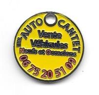Jeton De Caddie  Ville, Automobile  AUTO  CANTET à 24300  St  Martial  De  Valette  Recto  Verso - Munten Van Winkelkarretjes