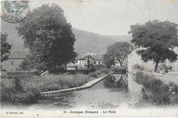 GRANGES SUR LA VOLOGNE 88 VOSGES  10 LE PONT EDIT. SIMONIN - Granges Sur Vologne