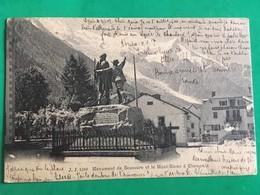 Cpa, MONUMENT DE SAUSSURE ET LE MONT BLANC à Chamonix (74, Haute Savoie), écrite En 1905 - Chamonix-Mont-Blanc