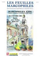 Les Feuilles Marcophiles Supplément Au Numéro 294 – Marcophilex XXIII 1998 Rouen – Format 210x295 – 64 Pages - Philatélie Et Histoire Postale