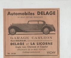 Automobiles Delage Garage Carlton Bouculat La Licorne Vichy 1934 - Publicités
