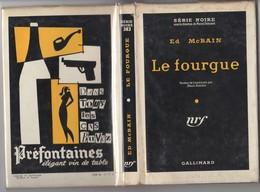 LE FOURGUE De Ed McBAIN Série Noire N°383 Catonné Etat BON Avec Jaquette.EO 1957 Voir. - Série Noire