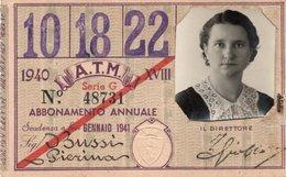 BIGL--00070-- ABBONAMENTO ANNUALE ANNO 1940 - AZIENDA TRANVIE MUNICIPALI DI TORINO  LINEE  10-18-22 - Europa