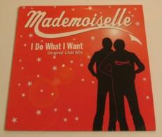 Maxi 45T MADEMOISELLE : I Do What I Want - 45 T - Maxi-Single
