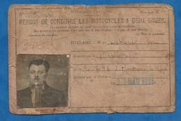 Ancien Permis De Conduire Les Motocycles Et Les Deux Roues 1931 Chaligny Meurthe Et Moselle ( Mauvais état ) - Historical Documents