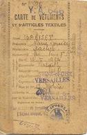 Carte De Vêtements Et D'Articles Textiles 1942 - Marie Louise Bariset, Versailles (Dactylo) Avec Bons D'achat - Bonds & Basic Needs