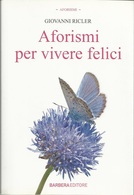 GIOVANNI RICLER - Aforismi Per Vivere Felici. - Novelle, Racconti