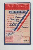 Carte Fédération Française Bouliste Jeu Provençal Pétanque Licence Arragain  Byrrh - Pétanque