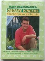 (61) Groene Vingers - Marc Demesmaeker - 2000 - H22x16cm - Zo Goed Als Nieuw - Vita Quotidiana