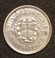 GRANDE BRETAGNE - 3 PENCE 1939 - George VI - Argent - Silver - KM 848 - F. 3 Pence