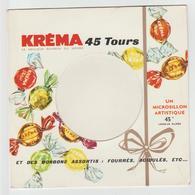 POCHETTE ( Vide) Microsillon Publicitaire « KREMA » 45 Tours - Vinyl Records