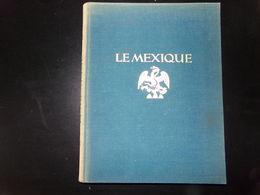 Le Mexique Architecture, Paysages ..., 1925, 256 Pages - Cultura