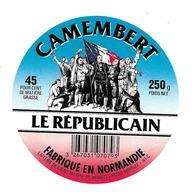 ETIQUETTE De FROMAGE..CAMEMBERT Fabriqué En NORMANDIE..Le Républicain.. Laiterie De ST HILAIRE De BRIOUZE ( Orne 61) - Cheese