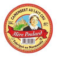ETIQUETTE De FROMAGE..CAMEMBERT Fabriqué En NORMANDIE ( Orne 61-C)..Mère Poulard..MONT SAINT MICHEL - Cheese