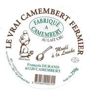 ETIQUETTE De FROMAGE..CAMEMBERT FERMIER Fabriqué à CAMEMBERT (Orne 61)..François DURAND à CAMEMBERT - Cheese