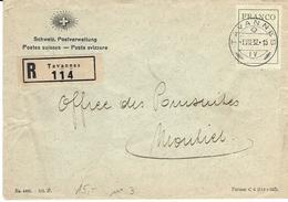 FR 3, étiquette Franco, Obl. Tavannes 1.VII.32, Post & Telegraphenverwaltung, Recommandé. - Zwitserland