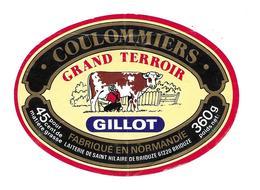 ETIQUETTE De FROMAGE..COULOMMIERS Fabriqué En NORMANDIE..Grand Terroir..GILLOT Laiterie De ST HILAIRE De BRIOUZE ( Orne) - Formaggio