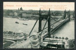 HONGRIE - BUDAPEST - Erzsebet Hid Elisabethbrücke - Hongrie