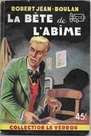 La Bête De L'abîme Par Robert Jean-Boulan  - Le Verrou N°74 - Ferenczi - - (illustration : Sogny ) - Ferenczi