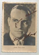 Autographe Jean Galland Sur Carte Postale - Autographes